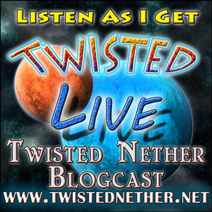 Twisted Nether LIVE!